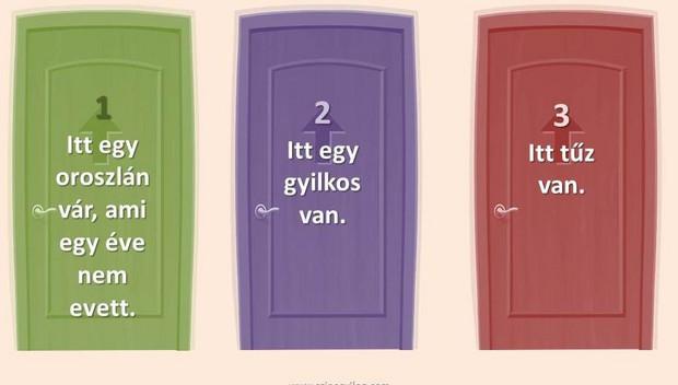 Az ajtó teszt, melyiket kell választanod a túléléshez? 10-ből csak 2-en tudják a jó választ! 1